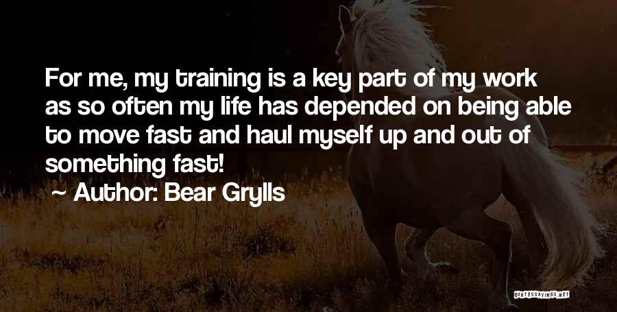 Bear Grylls Quotes 2171831