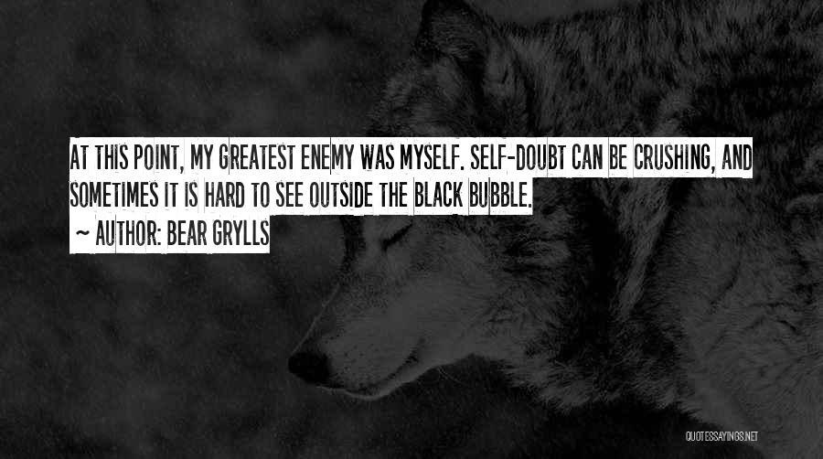 Bear Grylls Quotes 2223367
