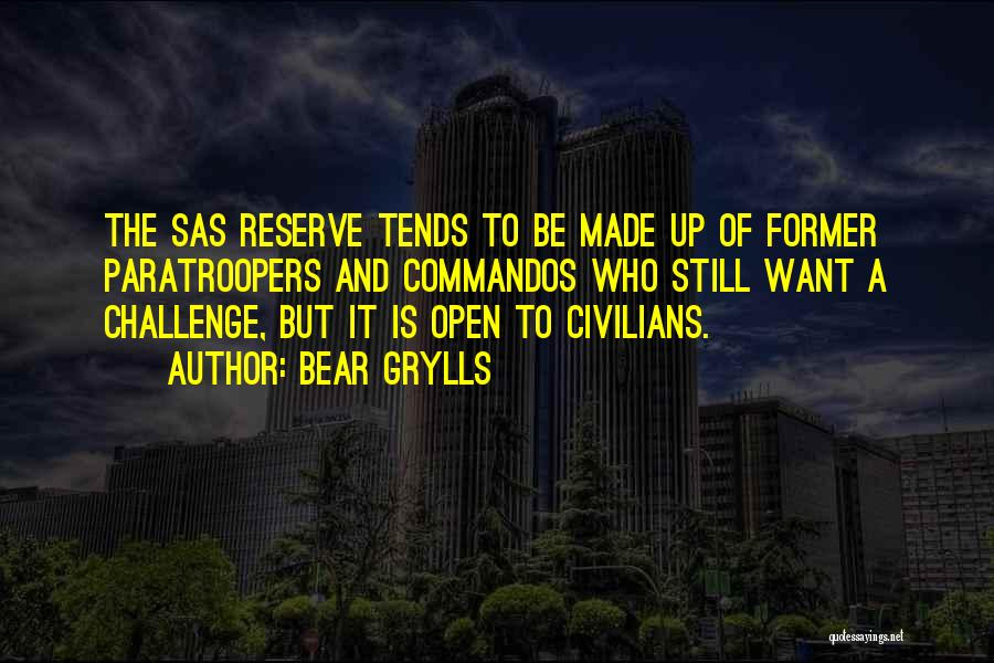 Bear Grylls Quotes 2244840