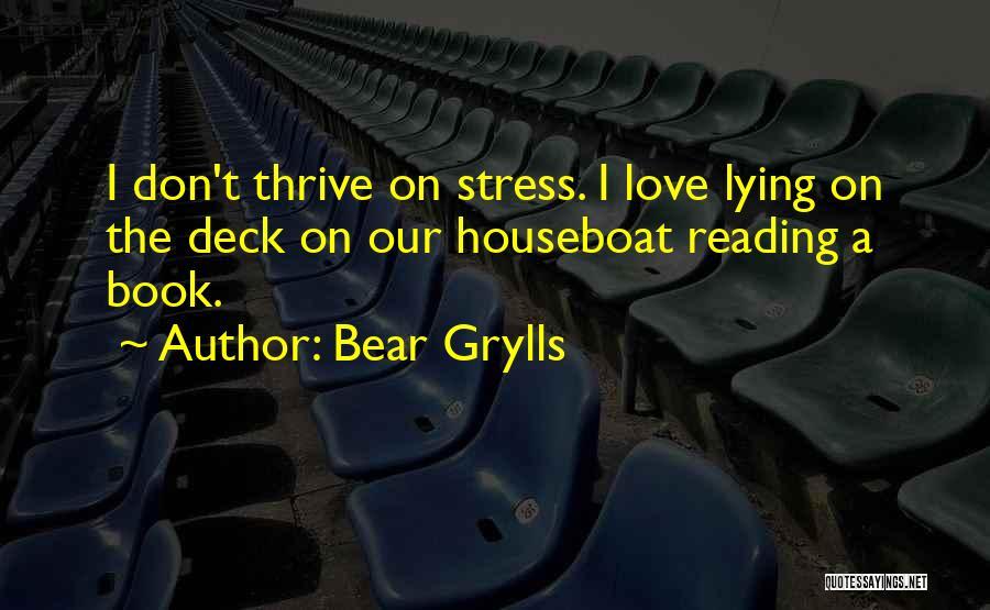 Bear Grylls Quotes 227802