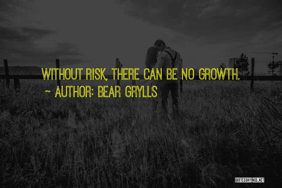 Bear Grylls Quotes 246570