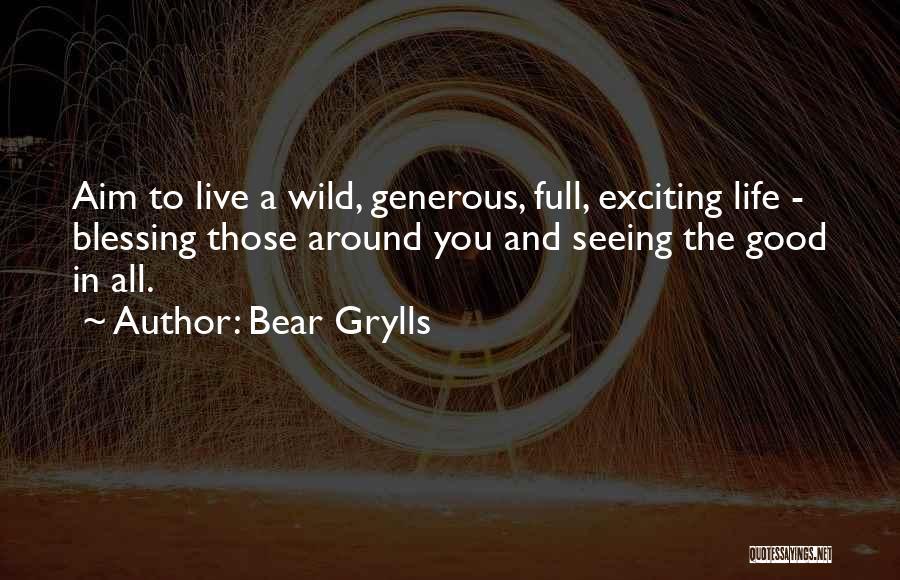 Bear Grylls Quotes 320979