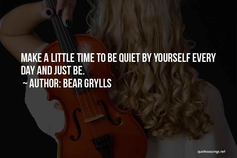 Bear Grylls Quotes 338669