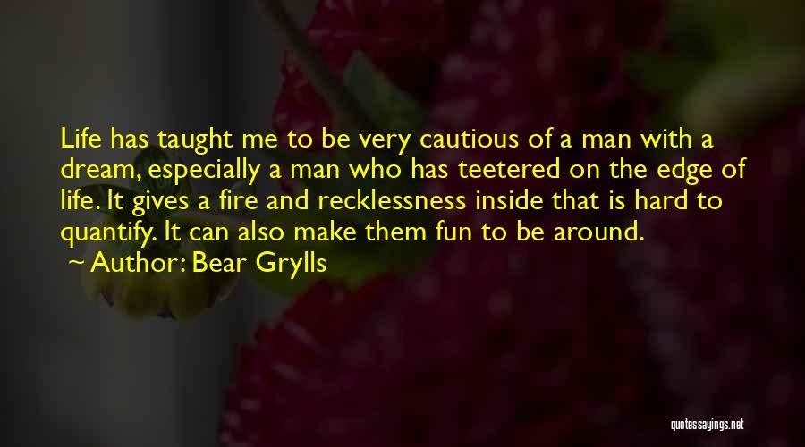 Bear Grylls Quotes 341950