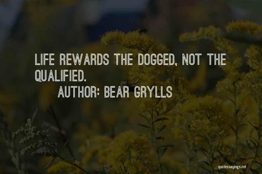 Bear Grylls Quotes 438885
