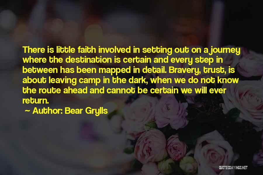 Bear Grylls Quotes 496270