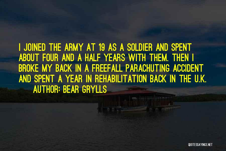 Bear Grylls Quotes 552176