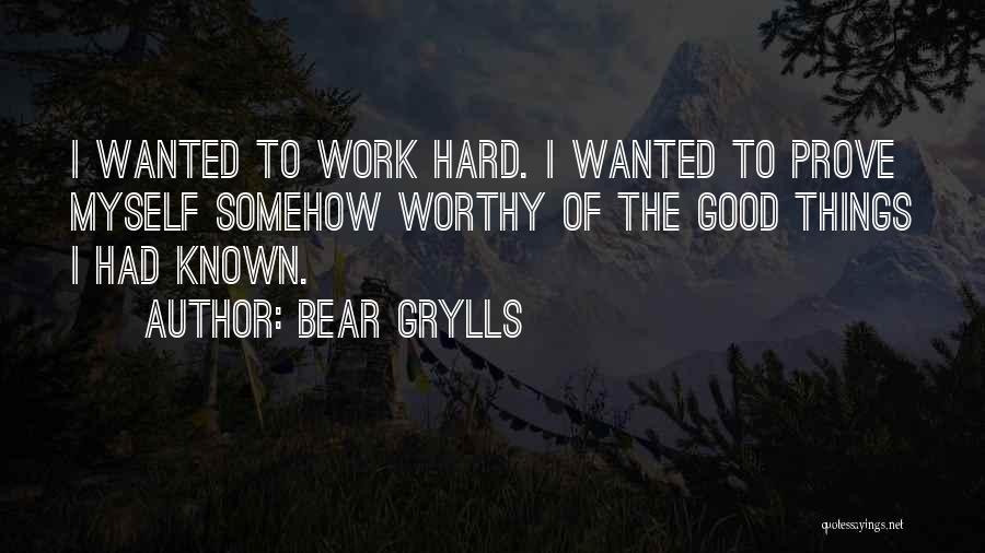 Bear Grylls Quotes 578515