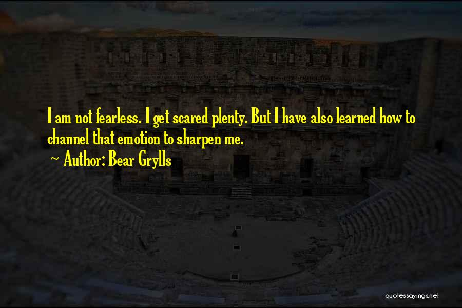 Bear Grylls Quotes 603618