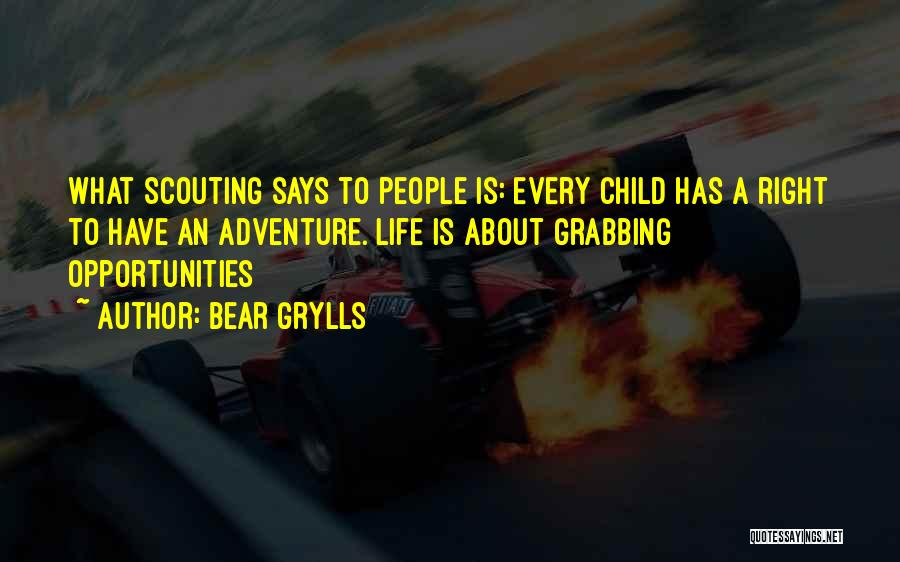 Bear Grylls Quotes 811952