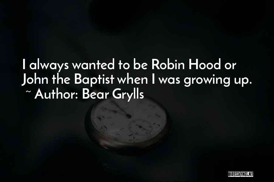 Bear Grylls Quotes 870881