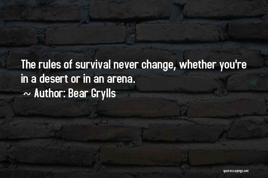 Bear Grylls Quotes 902493