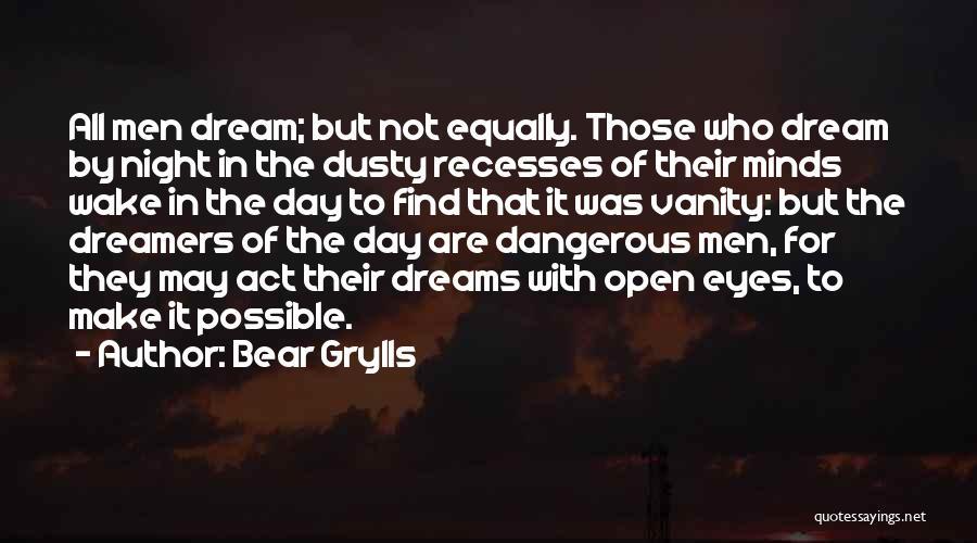 Bear Grylls Quotes 920307