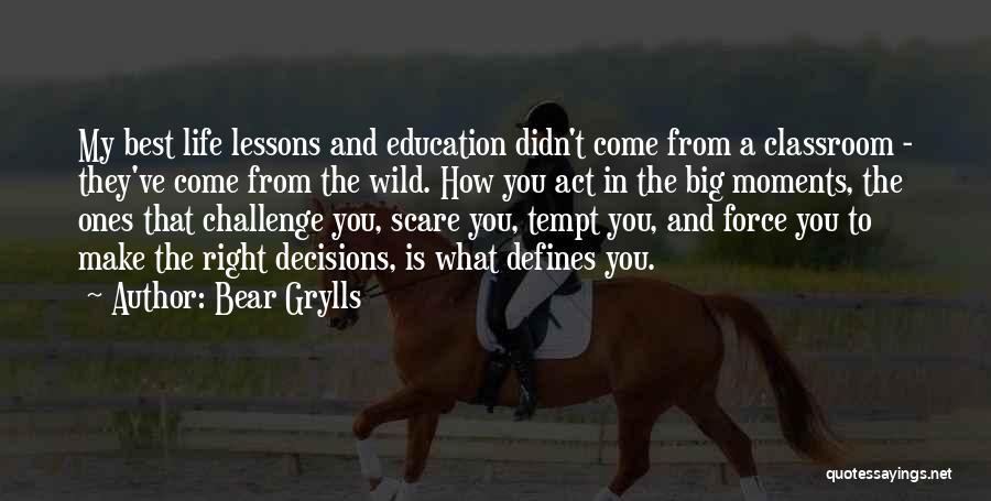 Bear Grylls Quotes 94745