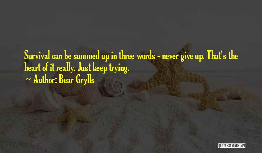 Bear Grylls Quotes 965196