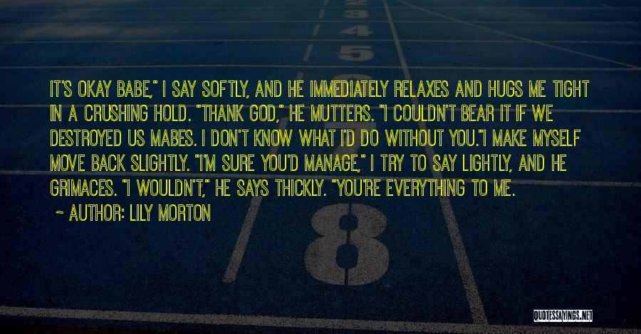 Bear Hugs Quotes By Lily Morton