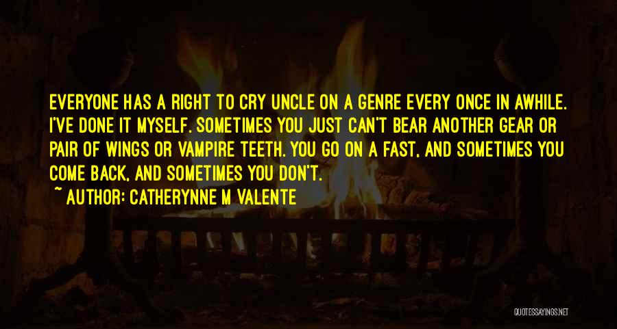 Bear Quotes By Catherynne M Valente