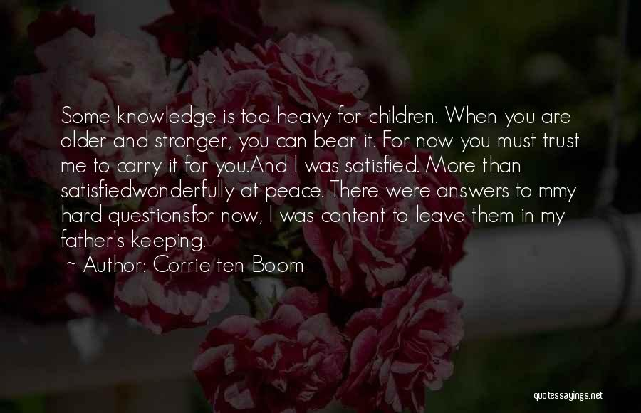 Bear Quotes By Corrie Ten Boom