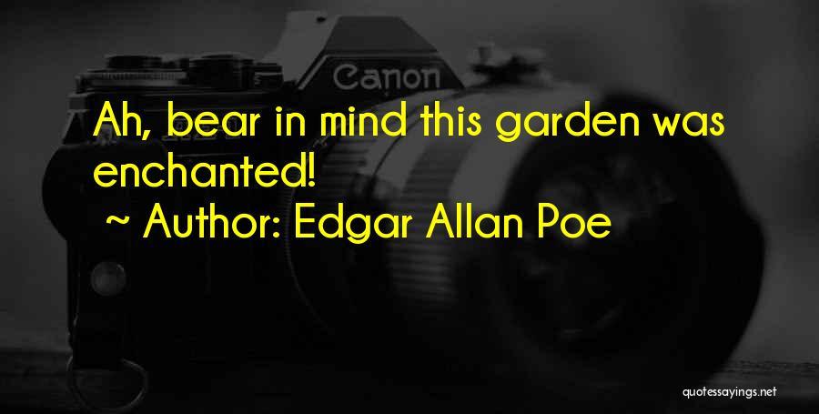 Bear Quotes By Edgar Allan Poe