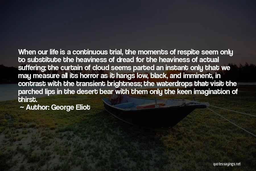 Bear Quotes By George Eliot