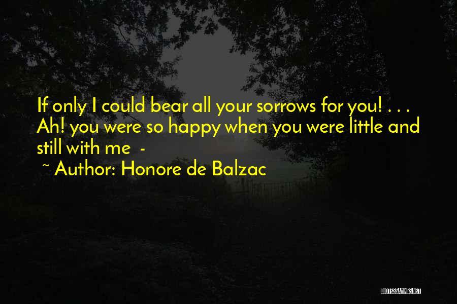 Bear Quotes By Honore De Balzac