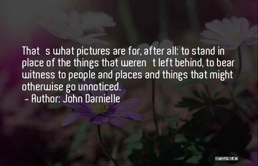 Bear Quotes By John Darnielle