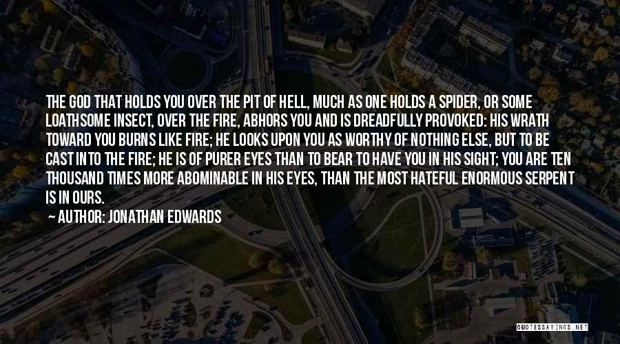 Bear Quotes By Jonathan Edwards