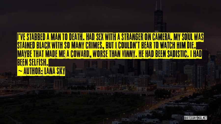 Bear Quotes By Lana Sky