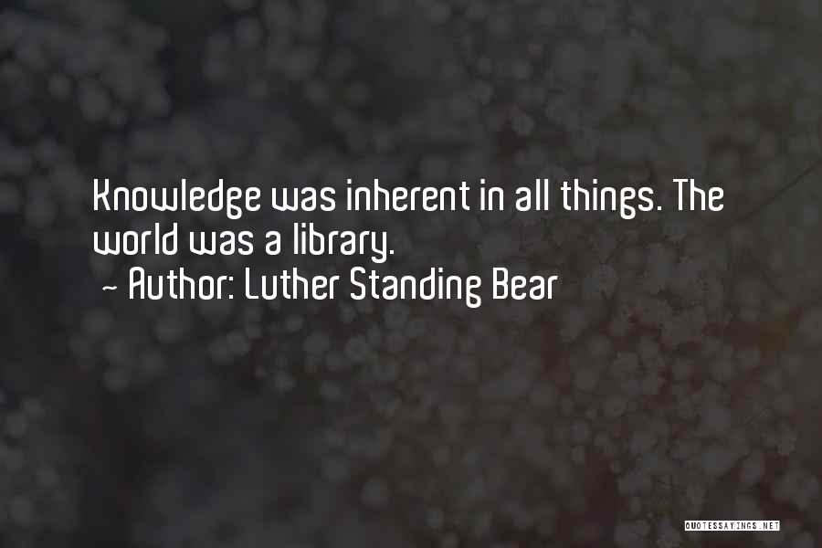 Bear Quotes By Luther Standing Bear