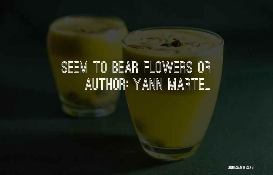 Bear Quotes By Yann Martel
