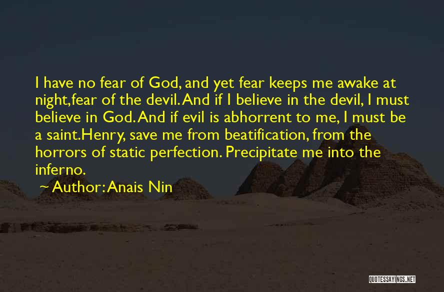 Beatification Quotes By Anais Nin
