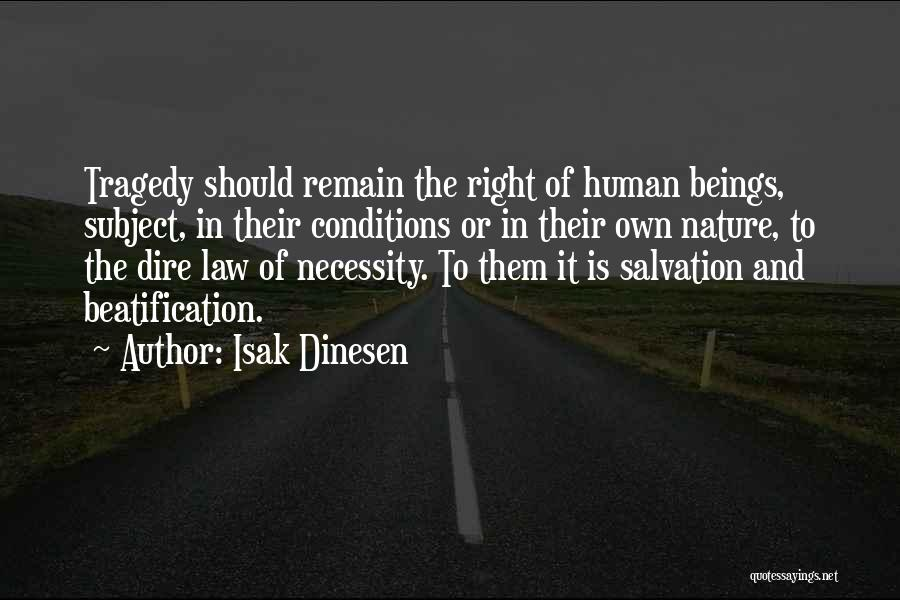 Beatification Quotes By Isak Dinesen