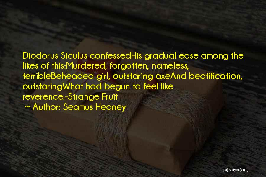 Beatification Quotes By Seamus Heaney