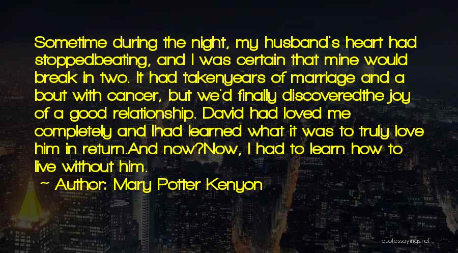 Beating Cancer Quotes By Mary Potter Kenyon