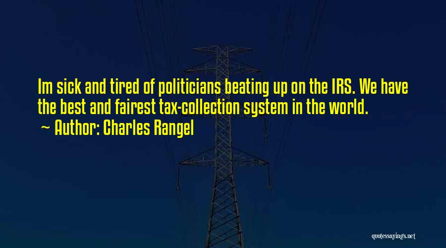 Beating The System Quotes By Charles Rangel