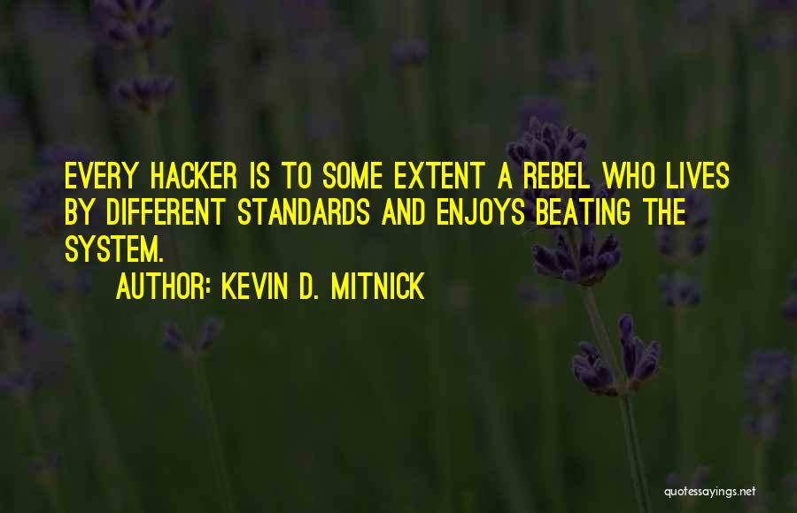 Beating The System Quotes By Kevin D. Mitnick