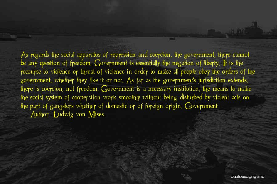Beating The System Quotes By Ludwig Von Mises