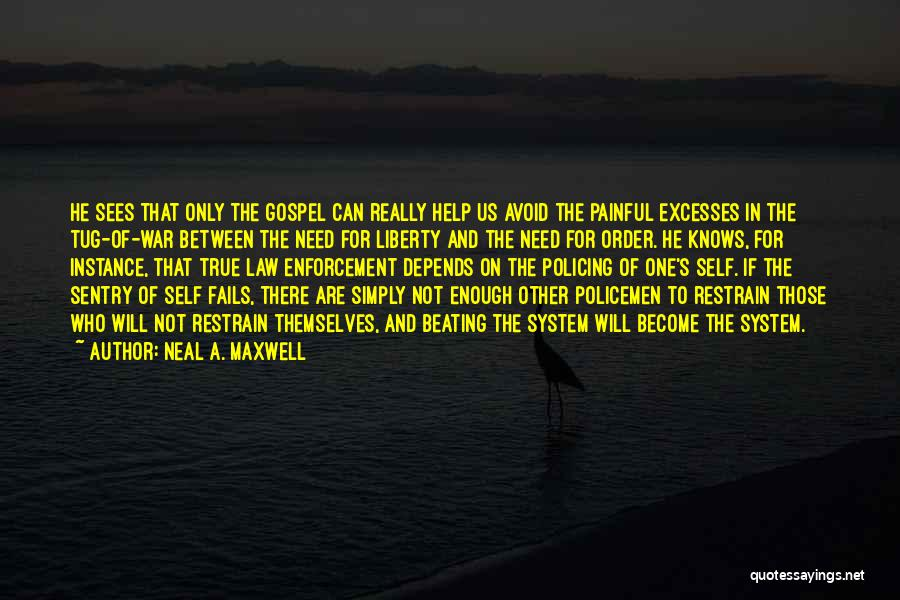 Beating The System Quotes By Neal A. Maxwell