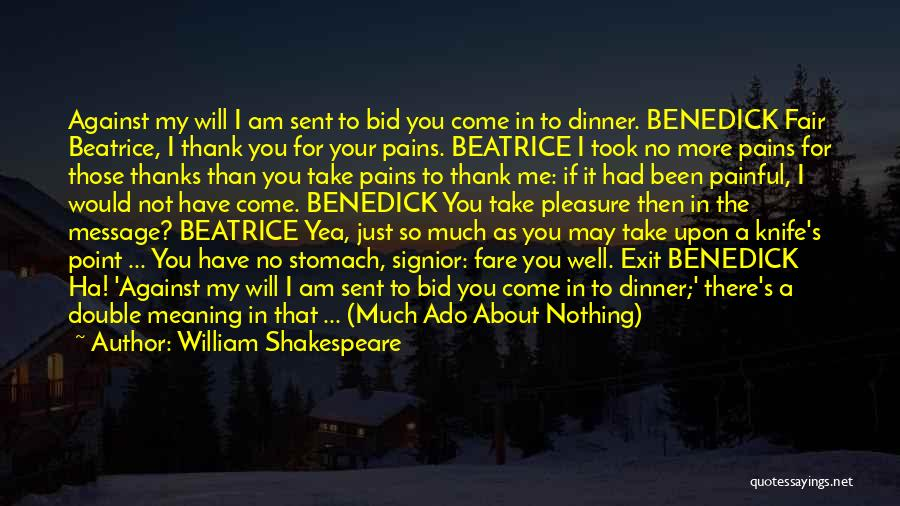 Beatrice And Benedick Quotes By William Shakespeare