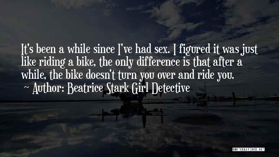 Beatrice Stark Girl Detective Quotes 392718