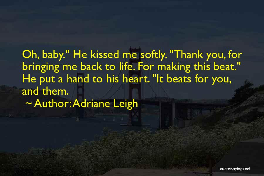 Beats Quotes By Adriane Leigh
