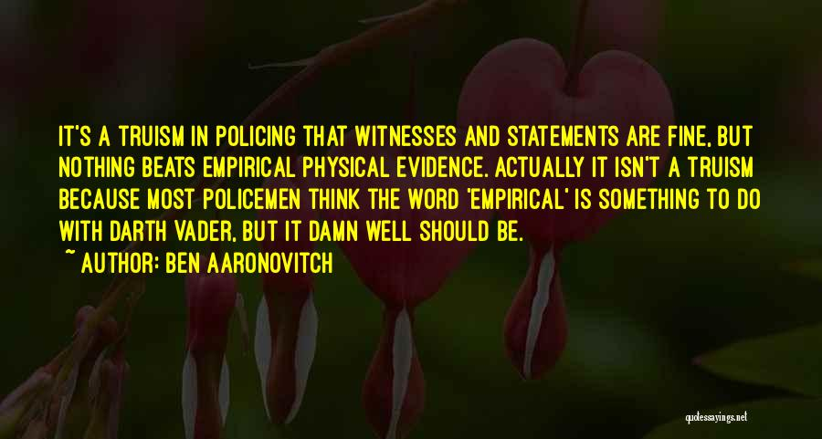 Beats Quotes By Ben Aaronovitch