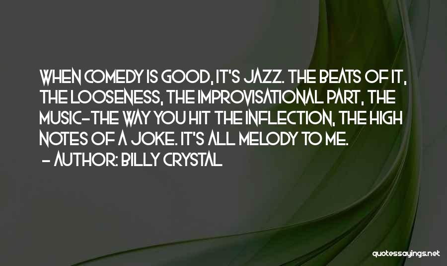 Beats Quotes By Billy Crystal