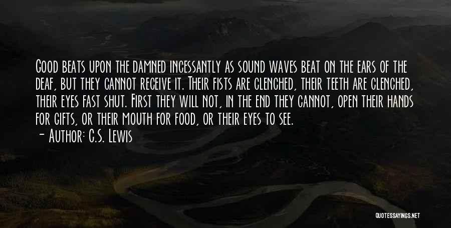 Beats Quotes By C.S. Lewis