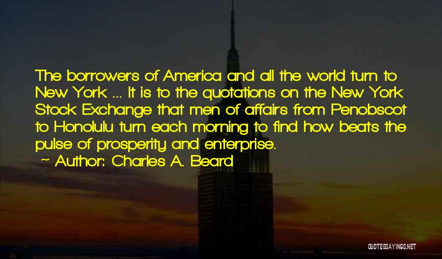 Beats Quotes By Charles A. Beard