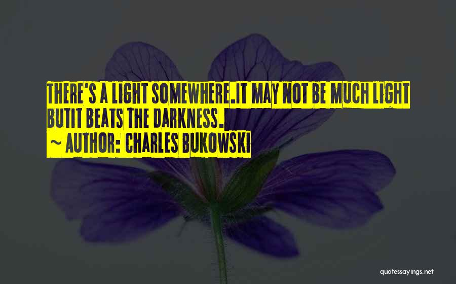 Beats Quotes By Charles Bukowski