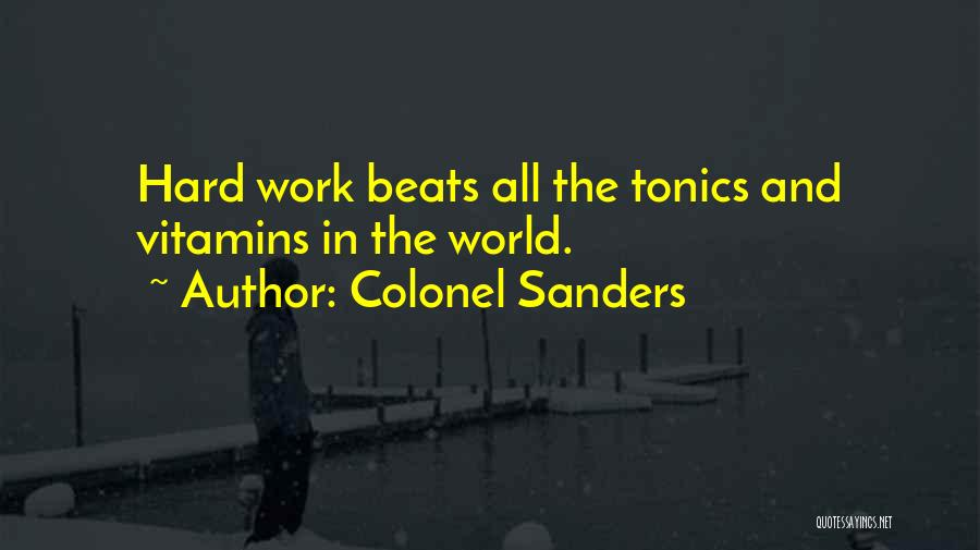 Beats Quotes By Colonel Sanders
