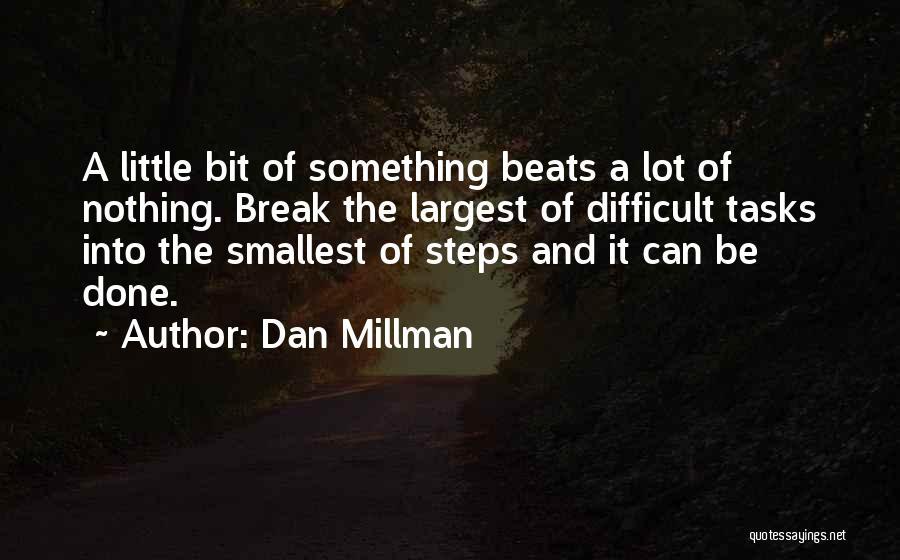 Beats Quotes By Dan Millman