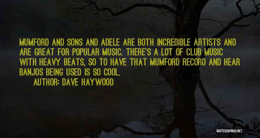 Beats Quotes By Dave Haywood