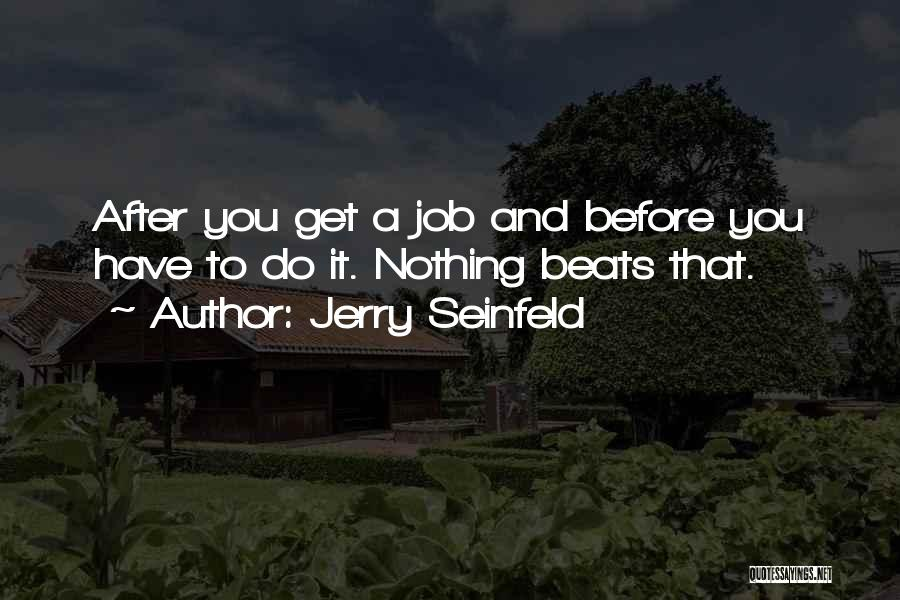 Beats Quotes By Jerry Seinfeld